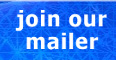 Please Join our mailer